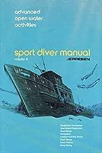 Sport Diver Manual Vol. 2 By Jeppesen (Sport Diving Manual, Volume #2 advanced)