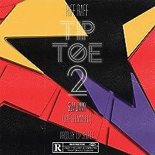Tip Toe 2 [Explicit]