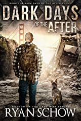 Dark Days of the After: A Post-Apocalyptic EMP Survival Thriller Kindle Edition