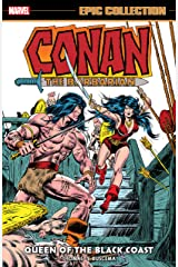 Conan The Barbarian Epic Collection: The Original Marvel Years - Queen Of The Black Coast (Conan The Barbarian (1970-1993)) Kindle Edition