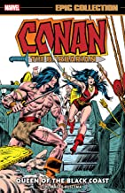 Conan The Barbarian Epic Collection: The Original Marvel Years - Queen Of The Black Coast (Conan The Barbarian (1970-1993))