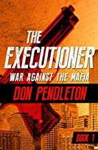 War Against the Mafia (The Executioner Book 1)