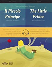 Il Piccolo Principe / The Little Prince Italian/English Bilingual Edition with Audio Download (Italian and English Edition)