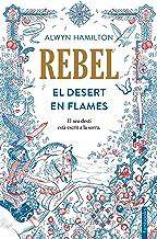 Rebel: El Desert en Flames (Catalan Edition)