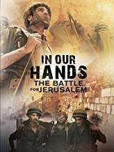 in his hands the battle for jerusalem
