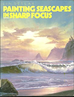 Painting Seascapes in Sharp Focus