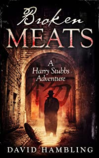 Broken Meats (The Harry Stubbs Adventures Book 2)