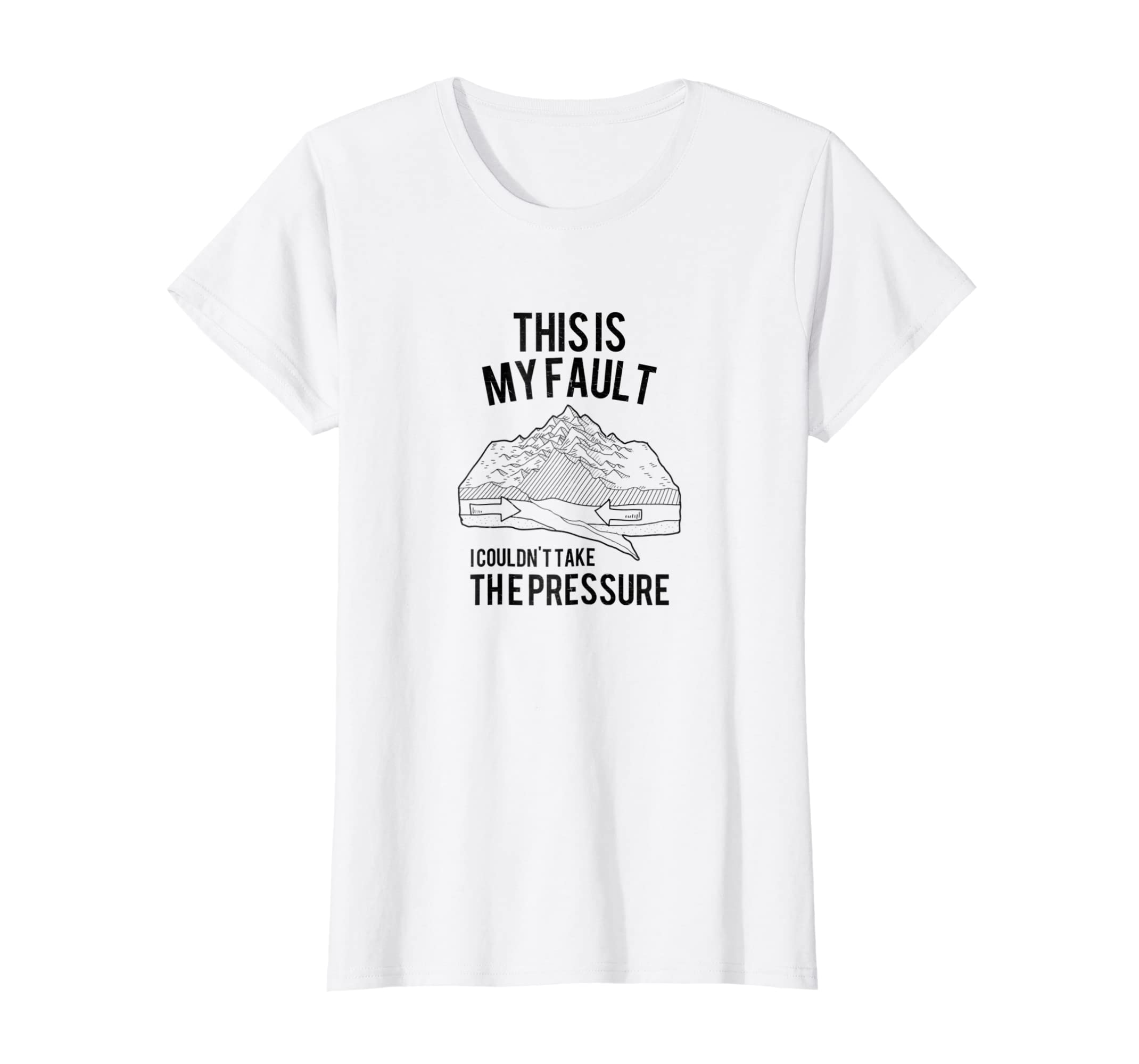 e2a435c7 Amazon.com: This Is My Fault Tee Funny Geology Pun Geologist Humor Shirt:  Clothing