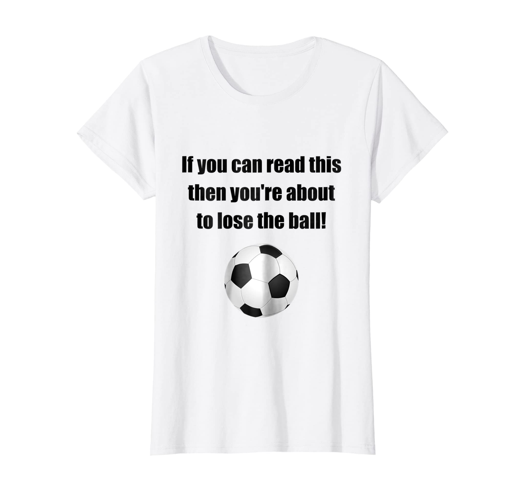 ea533af81 Amazon.com: Lose The Ball Soccer Funny T-Shirt: Clothing