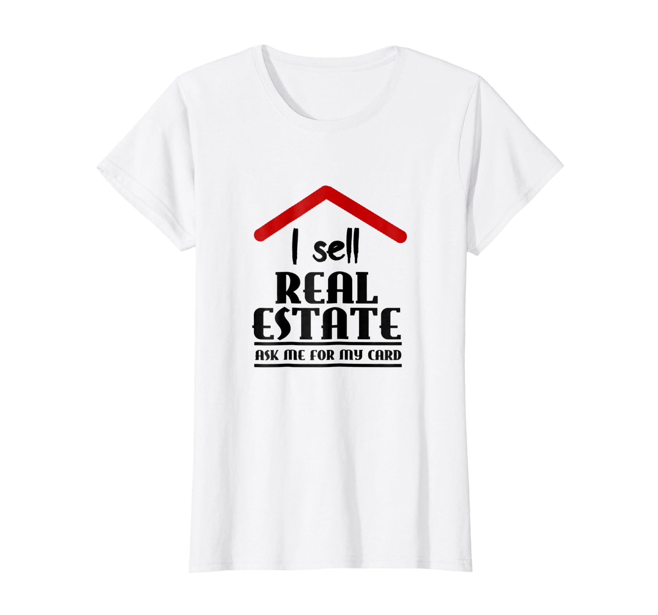 Real Estate Agent Shirt I Sell Houses Gift Idea Men Women