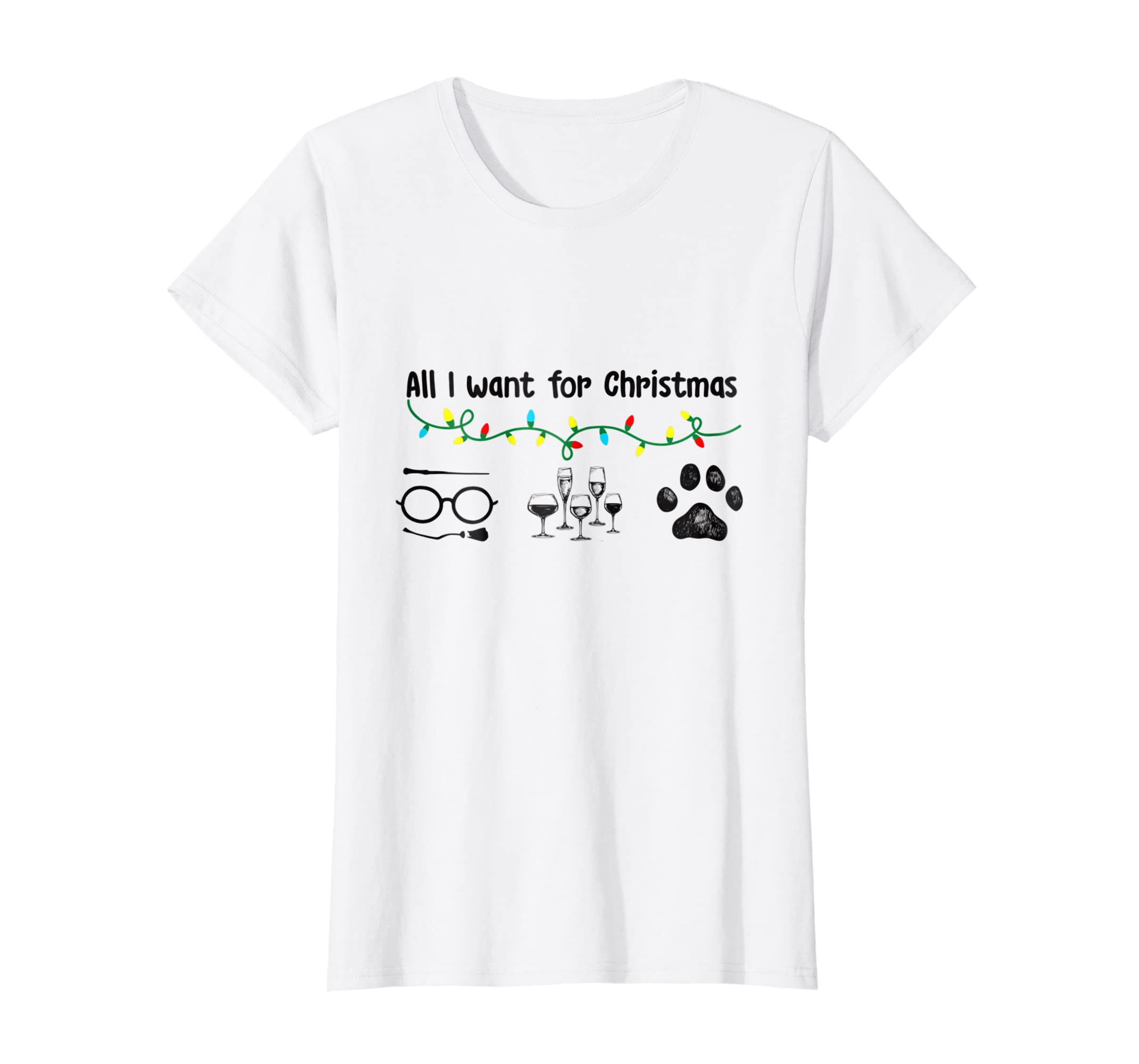 Amazon.com: All I Want for Christmas Wine Dogs Funny Dogs Lover T ...