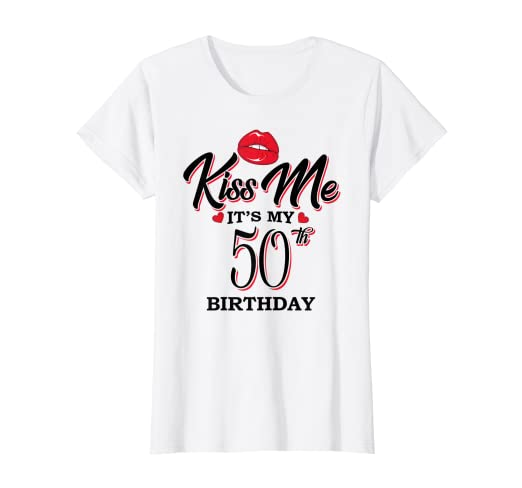 50f6df798 Image Unavailable. Image not available for. Color: Womens Kiss Me It's My  50th Birthday ...