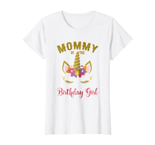 2d66812e Image Unavailable. Image not available for. Color: Mommy Of The Birthday  Girl T-Shirt, Unicorn Matching Outfit