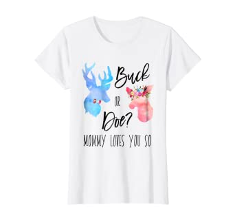 ed8c84d6442f7 Amazon.com: Womens Buck Or Doe Mommy Loves You So Gender Reveal ...
