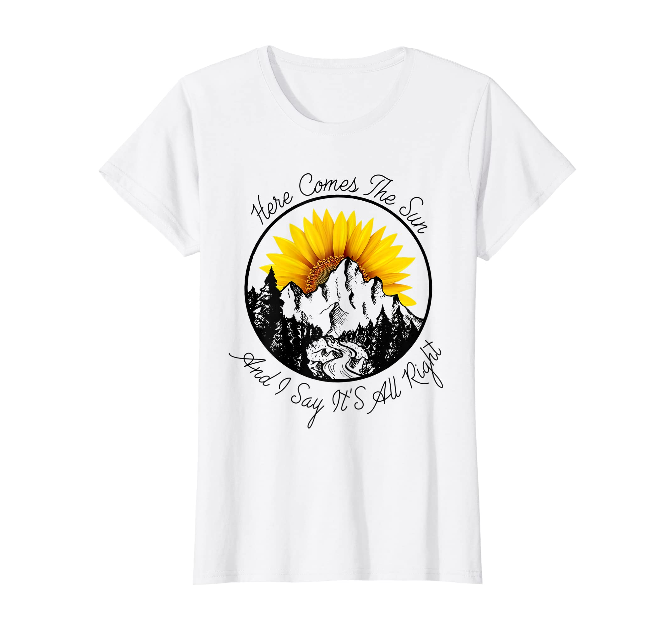 2a3d9408a023 Amazon.com  Here Comes The Sun And I Say It s All Right Sunlower T-Shirt   Clothing