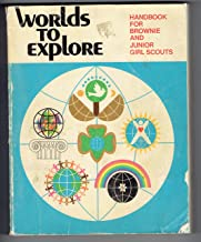 Worlds to Explore Handbook for Brownies and Junior Girl Scouts