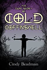 The Dark Secret of Cold Coffinswell Kindle Edition