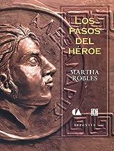 Los pasos del héroe (Spanish Edition)