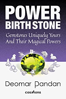 POWER BIRTHSTONE: Gemstones Uniquely Yours and Their Magical Powers
