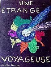 Une étrange Voyageuse: Un surprenant pendentif (French Edition)