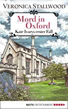 Mord in Oxford: Kate Ivorys erster Fall. (German Edition)