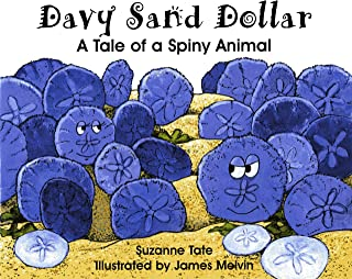 Davy Sand Dollar, A Tale of a Spiny Animal