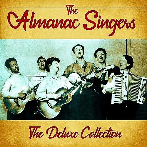 Amazon Music - the Almanac SingersのThe Deluxe Collection (Remastered) - Amazon.co.jp