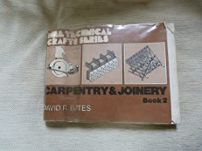 Carpentry and Joinery Book 2 (M & E Technical Crafts Series) (Bk. 2)