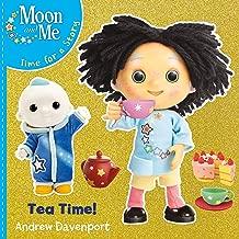 Moon and Me: Tea Time!