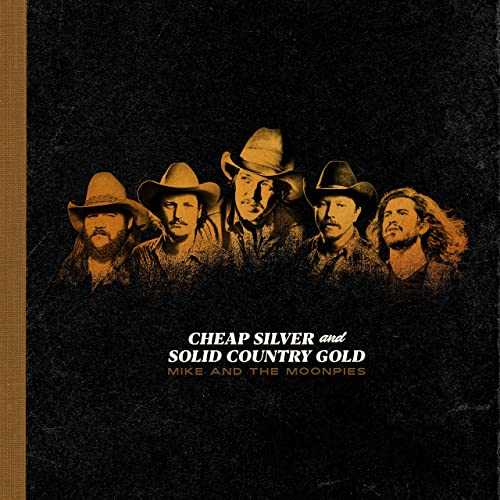 Cheap Silver and Solid Country Gold by Mike and the