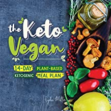 The Keto Vegan: 14-Day Plant-Based Ketogenic Meal Plan (The Carbless Cook Book 6)