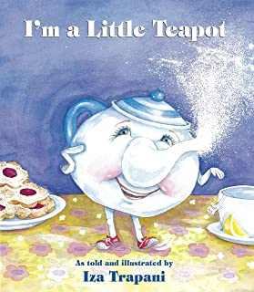 I'm a Little Teapot (Iza Trapani's Extended Nursery Rhymes)