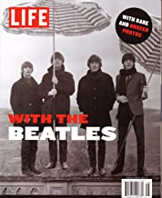 LIFE Magazine - With The BEATLES. Inside Beatlemania. Special Edition 2012.