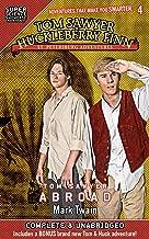 Tom Sawyer & Huckleberry Finn: St. Petersburg Adventures: Tom Sawyer Abroad (Super Science Showcase)