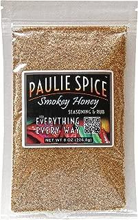 Paulie Spice : Smoky Honey Seasoning and BBQ Rub : 8 oz