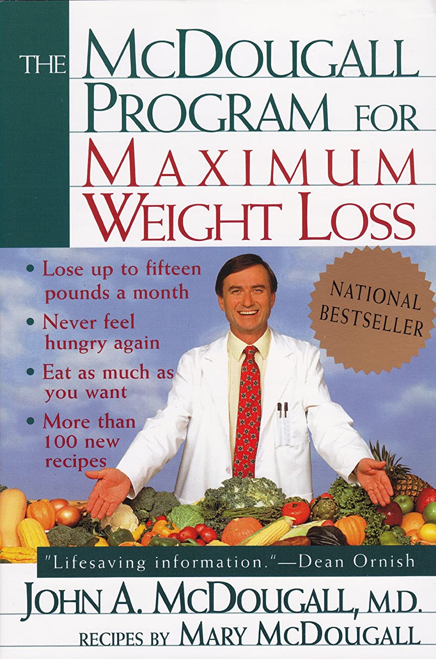 The Mcdougall Program for Maximum Weight Loss (English Edition)