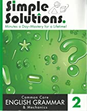Simple Solutions, Minutes a Day-Mastery for a Lifetime, Common Core English Grammar & Mechanics 2 (2015)