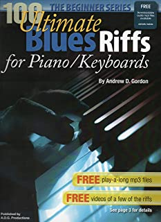 100 Ultimate Blues Riffs for Piano Beginner Series