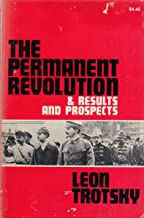 The Permanent Revolution and Results and Prospects