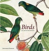 Birds: The Art of Ornithology (Rizzoli Classics)