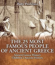 The 25 Most Famous People of Ancient Greece - Ancient Greece History | Children's Ancient History