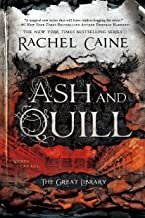 Ash and Quill (The Great Library Book 3)