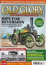 Old Glory Steam & Vintage Preservation Magazine March 2017