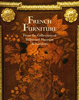 French Furn. from the Coll. of Hillwood Museum