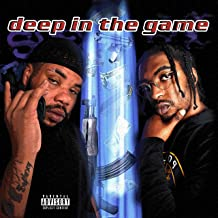 Deep in the Game [Explicit]