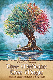 Tree Medicine Tree Magic: Second Eidition Updated and Revised