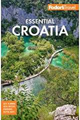 Fodor's Essential Croatia: with Montenegro and Slovenia (Full-color Travel Guide) Kindle Edition