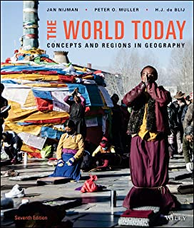 The World Today: Concepts and Regions in Geography, 7th Edition