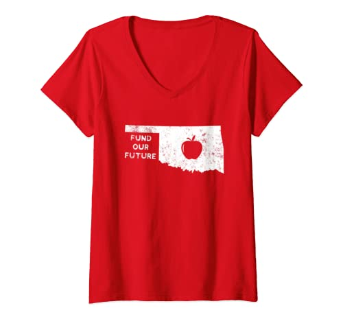 Womens Fund Our Future Teacher Red For Ed Oklahoma Public Education V Neck T Shirt