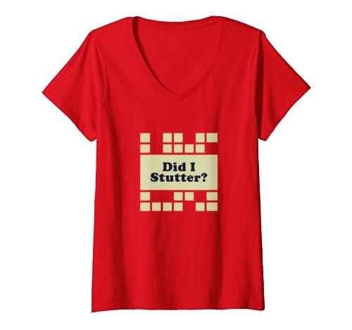 Womens The Office Did I Stutter? V Neck T Shirt